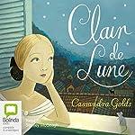 Clair-de-Lune | Cassandra Golds