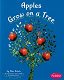 img - for Apples Grow on a Tree (How Fruits and Vegetables Grow) book / textbook / text book