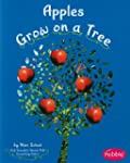 Apples Grow on a Tree (Pebble Books:...