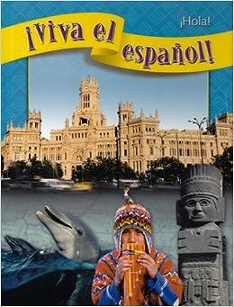 Amazon.com: Viva El Espanol - Hola (Spanish Edition) (9780076028962