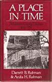 img - for A Place in Time: Middlesex County, Virginia, 1650-1750 by Darrett Bruce Rutman (1984-06-03) book / textbook / text book