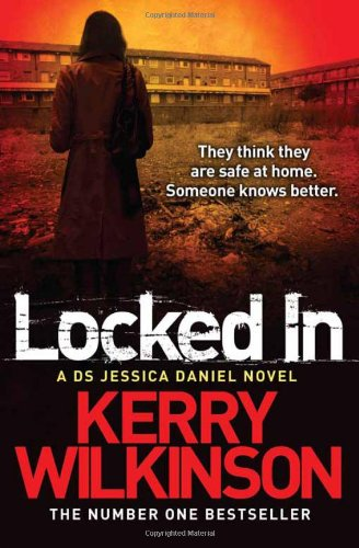 Locked In: A DS Jessica Daniel Novel, Book 1 (Jessica Daniel 1), Buch