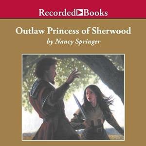 Outlaw Princess of Sherwood Audiobook