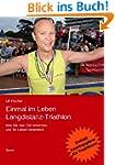 Einmal im Leben Langdistanz-Triathlon...