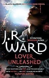 Lover Unleashed: Number 9 in series (Black Dagger Brotherhood)