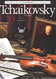 img - for Tchaikovsky (Illustrated Lives of the Great Composers) book / textbook / text book