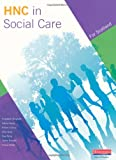 HNC in Social Care Student Book (HNC Social Care)