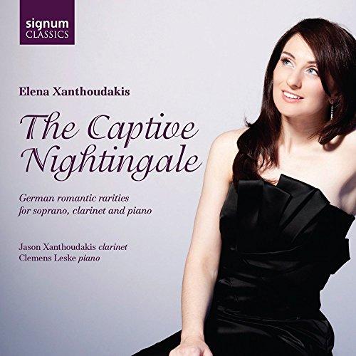 The Captive Nightingale - German Romantic Rarities for soprano, clarinet and piano