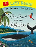 Let's Read: The Snail and the Whale Julia Donaldson