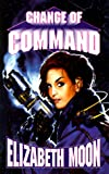 Change Of Command (The Serrano Legacy) (0671578405) by Moon, Elizabeth