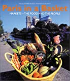 img - for Paris in a Basket : Markets - The Food And The People book / textbook / text book