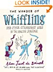 The Wonder of Whiffling: (and other e...