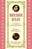 img - for Monsoon Diary: A Memoir with Recipes book / textbook / text book