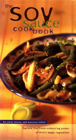The Soy Sauce Cookbook: Explore the Flavor-Enhancing Power of Asia's Magic Ingredient (Soy Sauce Book compare prices)