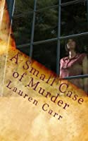 A Small Case of Murder (A Joshua Thornton Mystery Book 1) (English Edition)