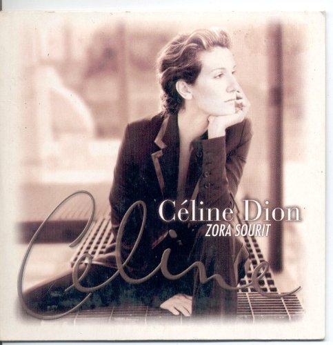 Celine Dion - Zora Sourit - Zortam Music