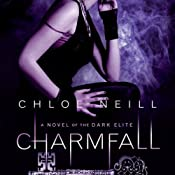 Charmfall: Dark Elite, Book 3 | [Chloe Neill]