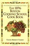 1896 Boston Cooking-School Cookbook (0517186780) by Farmer, Fannie Merritt