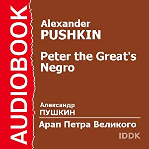 Peter the Great's Negro [Russian Edition] | [Alexander Pushkin]
