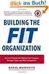 Building the Fit Organization: Six Co...