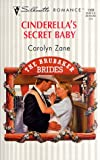 img - for Cinderella's Secret Baby (The Brubaker Brides) (Silhouette Romance , No 1308) book / textbook / text book