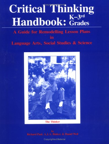 Critical Thinking Handbook: K-3Rd Grade