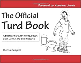 The Official Turd Book A Bathroom Guide To Poop Squat