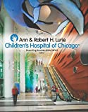 Bruce King Komiske Ann and Robert H Lurie Children's Hospital of Chicago