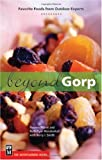 img - for Beyond Gorp: Favorite Foods From Outdoor Experts by Prater, Yvonne, Mendenhall, Ruth Dyar, Smith, Kerry I. (2005) Paperback book / textbook / text book