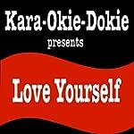 Love Yourself (Originally Performed b...