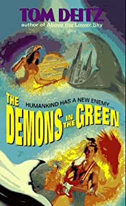 The Demons in the Green (Thunderbird O'Conner, No. 2) by Tom Deitz and Daniel R. Horne