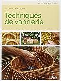 Techniques de vannerie : Jonc, paille, raphia, rotin, osier
