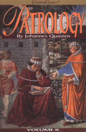 Patrology Volume II : Ante-Nicene Literature After Irenaeus (Patrology Volume 2), JOHANNES QUASTEN