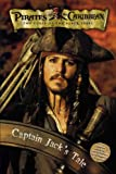 Priates of the Caribbean: The Curse of the Black Pearl - Captain Jack's Tale (Pirates of the Caribbean: The Curse of the Black Pearl)
