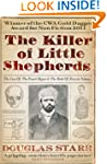 The Killer of Little Shepherds: The C...