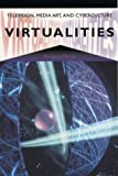 Virtualities: Television, Media Art, and Cyberculture (0253211778) by Morse, Margaret