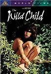 The Wild Child (Version fran�aise)