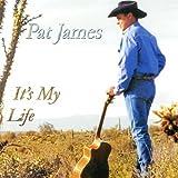 Pat James - It's My Life