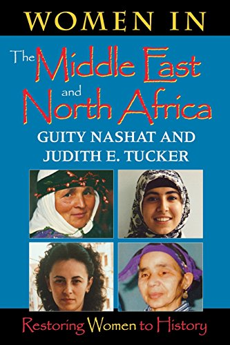 Women in the Middle East: Restoring Women to History (Restoring Women to History), by Guity Nashat, Judith E. Tucker