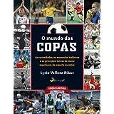 Mundo das Copas (Em Portugues do Brasil)