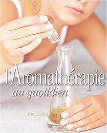 L' aromathérapie au quotidien
