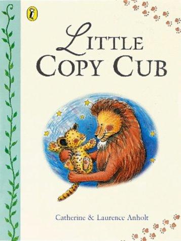 Little Copy Cub (Picture Puffin)
