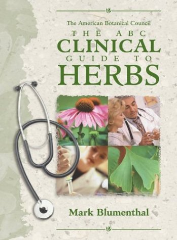 The ABC Clinical Guide to Herbs [with supplement]