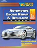 img - for Automotive Engine Repair and Rebuilding Classroom Manual and Shop Manual (Today's Technician) book / textbook / text book