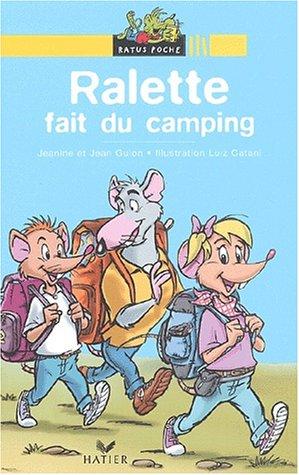 Ralette fait du camping