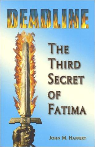 Title: Deadline The Third Secret of Fatima