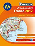 echange, troc Collectif Michelin - Atlas routier France 2012 Broch A4
