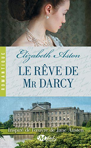 Couverture du livre Le Rêve de Mr Darcy
