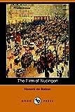 Honore De Balzac The Firm of Nucingen (Dodo Press)