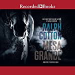 Mesa Grande | Ralph Cotton